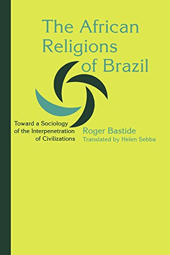 9780801886249: The African Religions of Brazil: Toward a Sociology of the Interpenetration of Civilizations (Johns Hopkins Studies in Atlantic History and Culture)