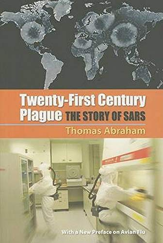9780801886324: Twenty-First Century Plague: The Story of SARS