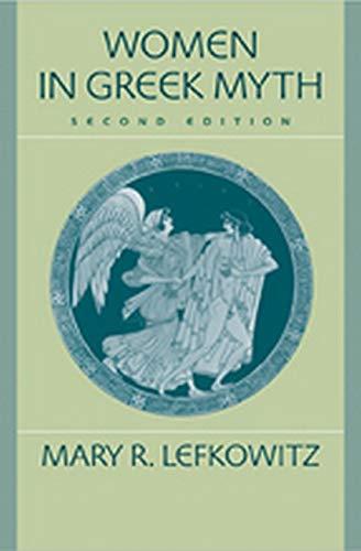 9780801886508: Women in Greek Myth
