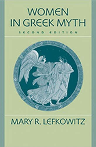 9780801886508: Women in Greek Myth