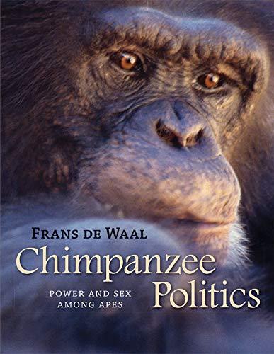 9780801886560: Chimpanzee Politics: Power and Sex among Apes