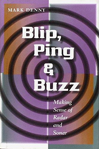 9780801886652: Blip, Ping, and Buzz: Making Sense of Radar and Sonar