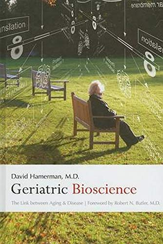 9780801886928: Geriatric Bioscience: The Link between Aging and Disease
