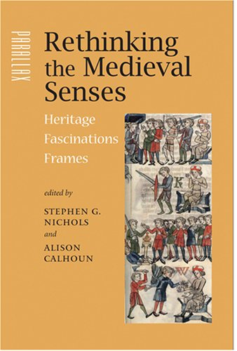 9780801887369: Rethinking the Medieval Senses: Heritage / Fascinations / Frames (Parallax: Re-visions of Culture and Society)