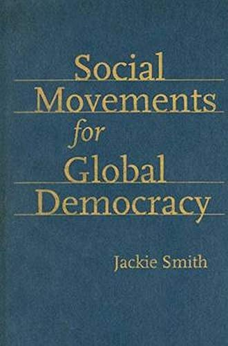 9780801887437: Social Movements For Global Democracy
