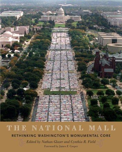 9780801888052: The National Mall: Rethinking Washington's Monumental Core