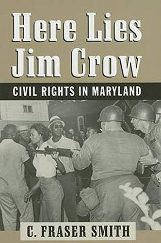 9780801888076: Here Lies Jim Crow: Civil Rights in Maryland