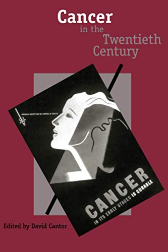 9780801888670: Cancer in the Twentieth Century