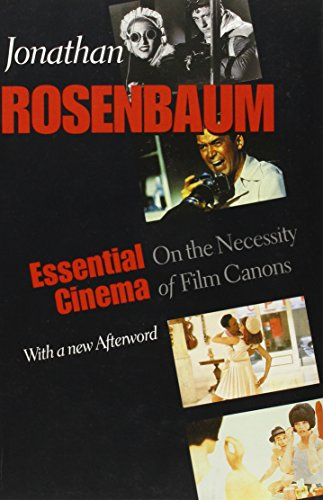 9780801889714: Essential Cinema: On the Necessity of Film Canons
