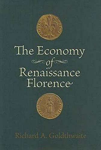 9780801889820: The Economy of Renaissance Florence