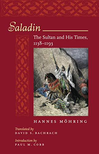9780801889929: Saladin: The Sultan and His Times, 1138-1193