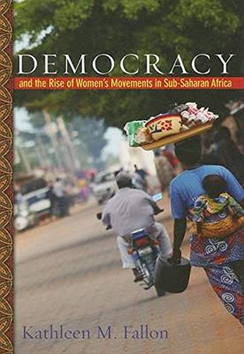 9780801890086: Democracy and the Rise of Women's Movements in Sub-Saharan Africa