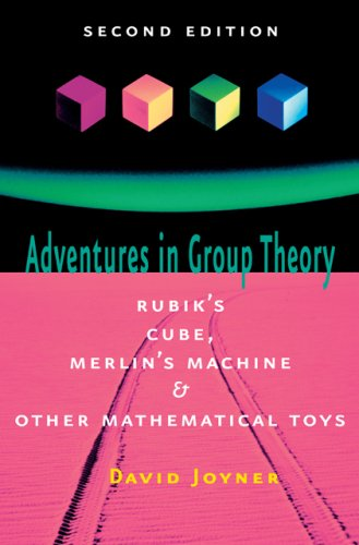 9780801890123: Adventures in Group Theory: Rubik's Cube, Merlin's Machine, and Other Mathematical Toys
