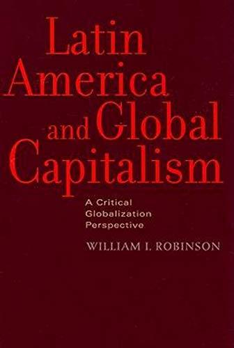 9780801890390: Latin America and Global Capitalism: A Critical Globalization Perspective (Johns Hopkins Studies in Globalization)