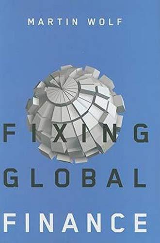 9780801890482: Fixing Global Finance (Forum on Constructive Capitalism)