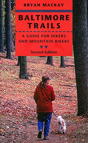 9780801890703: Baltimore Trails: A Guide for Hikers and Mountain Bikers