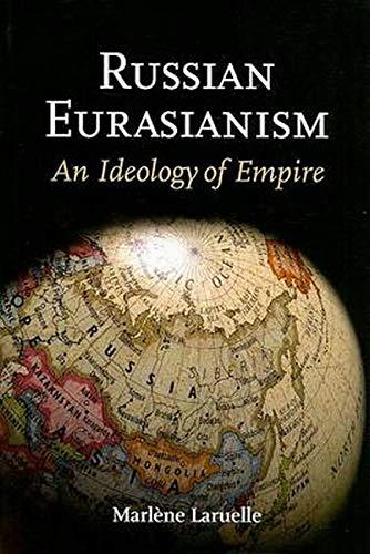 9780801890734: Russian Eurasianism: An Ideology of Empire (Woodrow Wilson Center Press)