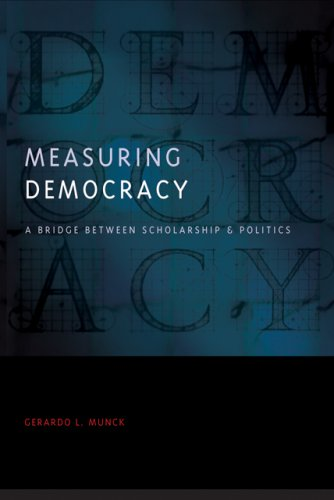 9780801890925: Measuring Democracy: A Bridge between Scholarship and Politics (Democratic Transition and Consolidation)