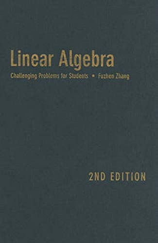 Linear Algebra: Challenging Problems for Students (Johns Hopkins Studies in the Mathematical ...