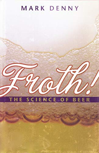 9780801891328: Froth!: The Science of Beer