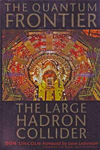 9780801891441: The Quantum Frontier: The Large Hadron Collider
