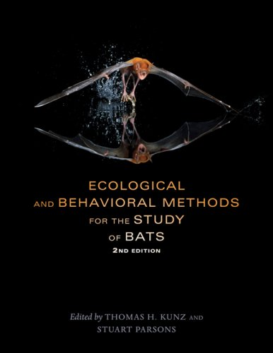 9780801891472: Ecological and Behavioral Methods for the Study of Bats