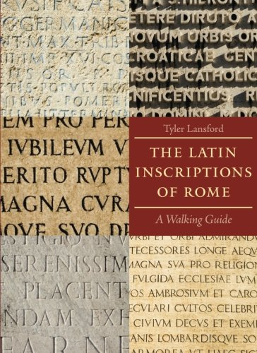 9780801891502: The Latin Inscriptions of Rome: A Walking Guide