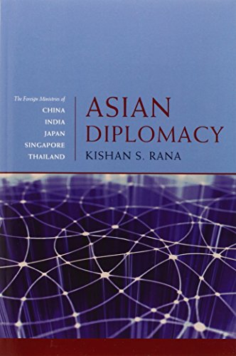 9780801891960: Asian Diplomacy: The Foreign Ministries of China, India, Japan, Singapore, and Thailand