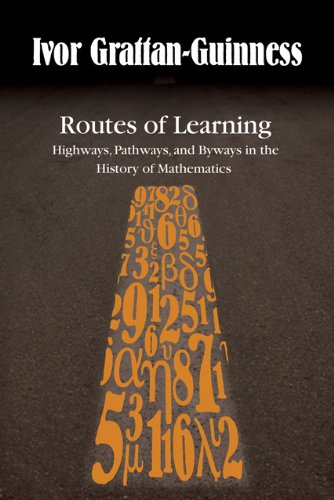 9780801892479: Routes of Learning: Highways, Pathways, and Byways in the History of Mathematics