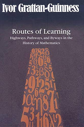 9780801892486: Routes of Learning: Highways, Pathways, and Byways in the History of Mathematics