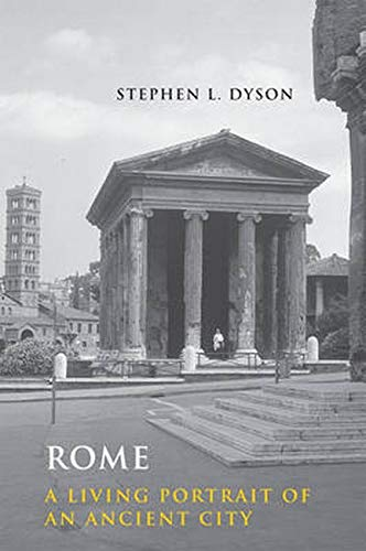 9780801892530: Rome: A Living Portrait of an Ancient City (Ancient Society and History)