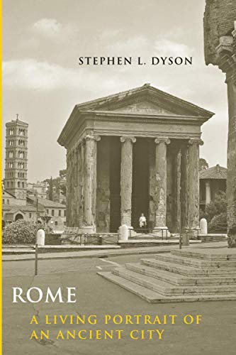 9780801892547: Rome: A Living Portrait of an Ancient City (Ancient Society and History)