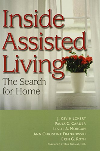 9780801892608: Inside Assisted Living: The Search for Home