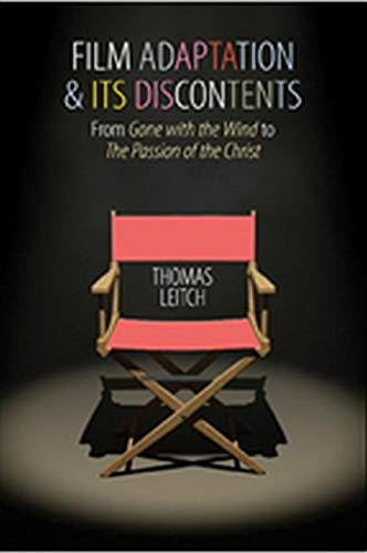 Film Adaptation and Its Discontents: From Gone: Leitch, Thomas