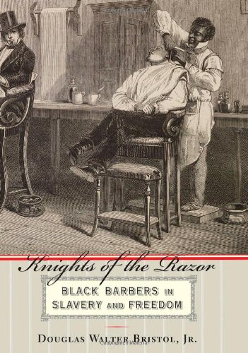 9780801892837: Knights of the Razor: Black Barbers in Slavery and Freedom