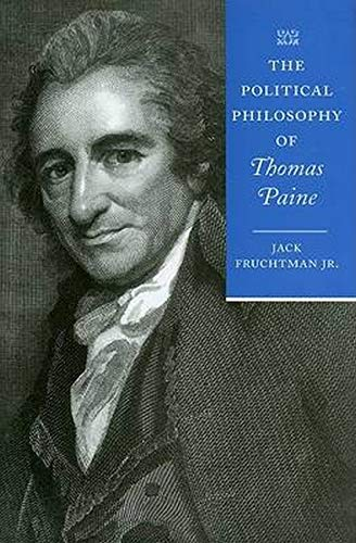 9780801892844: The Political Philosophy of Thomas Paine (The Political Philosophy of the American Founders)