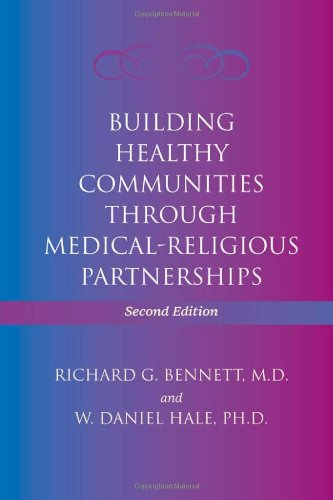 9780801892936: Building Healthy Communities through Medical-Religious Partnerships
