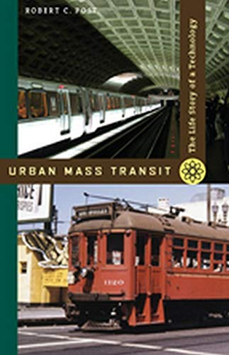 9780801893155: Urban Mass Transit: The Life Story of a Technology