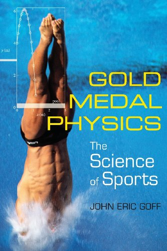 9780801893223: Gold Medal Physics: The Science of Sports