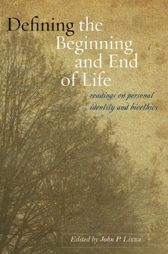 9780801893360: Defining the Beginning and End of Life: Readings on Personal Identity and Bioethics