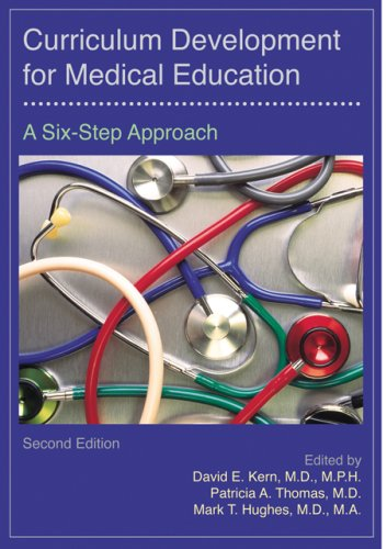 9780801893667: Curriculum Development for Medical Education: A Six-Step Approach