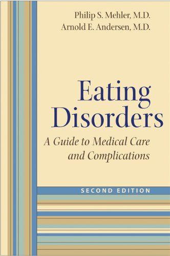 9780801893681: Eating Disorders: A Guide to Medical Care and Complications