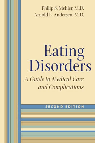 9780801893698: Eating Disorders: A Guide to Medical Care and Complications