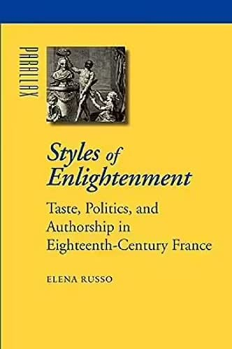 9780801894114: Styles of Enlightenment: Taste, Politics, and Authorship in Eighteenth-Century France (Parallax: Re-visions of Culture and Society)