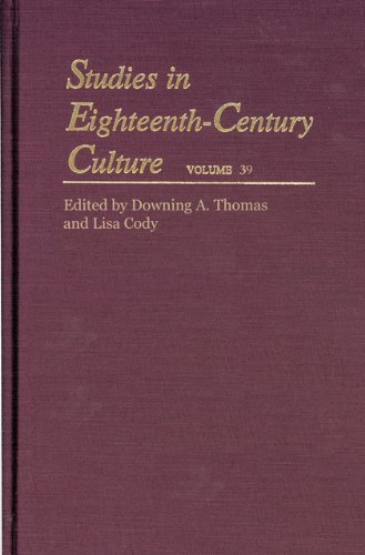 Studies in Eighteenth-Century Culture (Volume 39): Thomas, Downing A.;