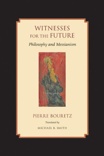 9780801894503: Witnesses for the Future: Philosophy and Messianism