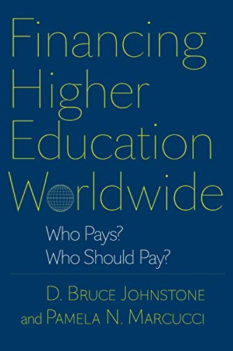 9780801894589: Financing Higher Education Worldwide: Who Pays? Who Should Pay?