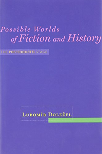 9780801894633: Possible Worlds of Fiction and History: The Postmodern Stage