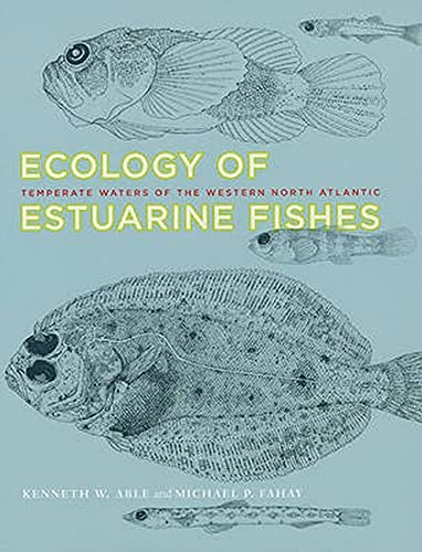 9780801894718: Ecology of Estuarine Fishes: Temperate Waters of the Western North Atlantic