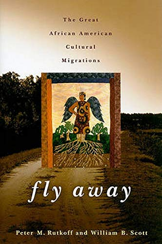 9780801894770: Fly Away: The Great African American Cultural Migrations